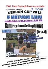 Pozvánka na Cedron Cup v mrtvém tahu 2013, Svätoplukovo, Slovensko