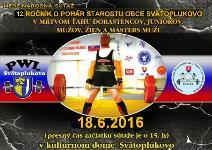 Cedron Cup 2016, 12. ročník súťaže o pohár starostu v mŕtvom ťahu
